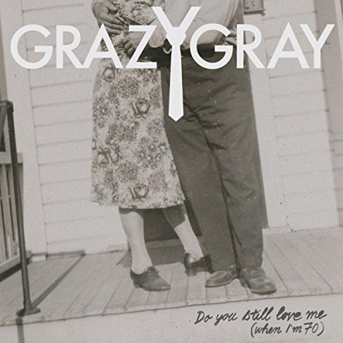 Kiki Do You Love Me Free Mp3 Download: Amazon.com: Do You Still Love Me (When I'm 70): GRAZYGRAY