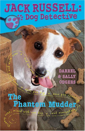 (The Phantom Mudder (Jack Russell: Dog Detective))