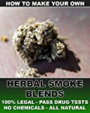How to Make Your Own Herbal Smoke Blends