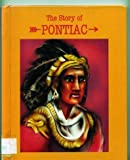 The Story of Pontiac, Jill Wheeler, 0939179695