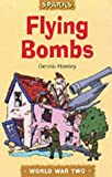 Sparks: WW2: Flying Bombs