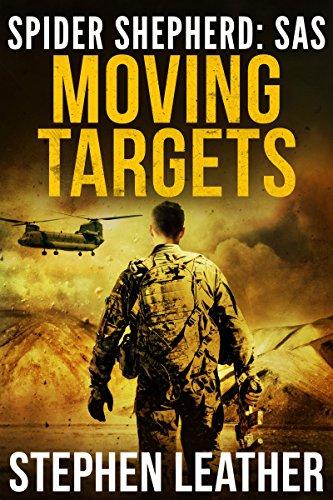 - Moving Targets: An Action-Packed Spider Shepherd SAS Novel (Spider Shepherd: SAS Book 2)