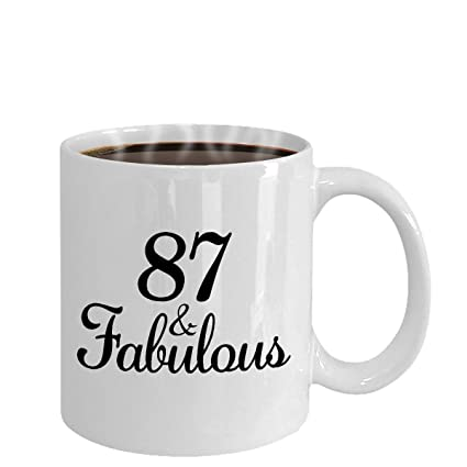 Amazon 87 And Fabulous Since 1931 Mug Coffee Tea Cup