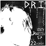Dirty Rotten Ep (Their Rare Debut Ep/22 Songs On A 7 Record)