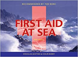 First Aid at Sea: Recommended by the RORC