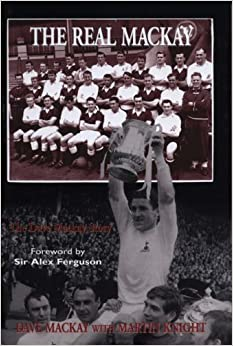 Book The Real Mackay: The Dave Mackay Story