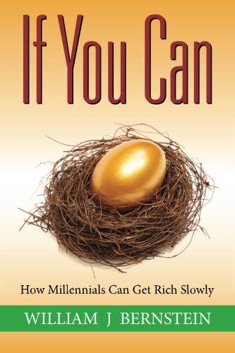 if you can: how millenials can get rich slowly