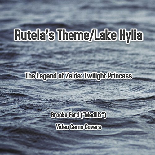 Rutela's Theme/Lake Hylia (From