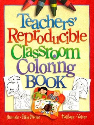 Teachers Reproducible Classroom Coloring Book (Teacher Training Series)