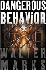 Dangerous Behavior: A Novel (Otto Penzler Books) Hardcover