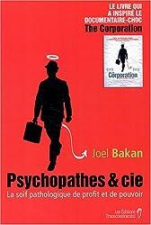 Psychopathes & Cie : La soif pathologique de profit et de pouvoir
