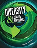 Diversity AND the College Experience