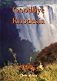 Goodbye Rhodesia