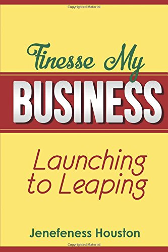 Download Finesse MY BUSINESS: Launching to Leaping pdf