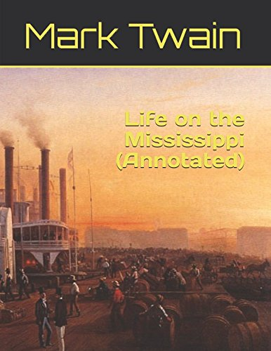 Download Life on the Mississippi (Annotated) pdf