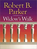 Widow's Walk, Robert B. Parker, 1410400999