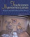Tradiciones Nuevomexicanas, Mary Montaño, 0826321372