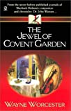 img - for The Jewel of Covent Garden book / textbook / text book
