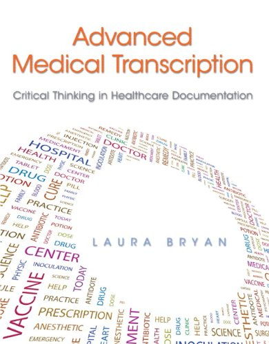 Advanced Medical Transcription: Critical Thinking in Healthcare Documentation Plus MyHealthProfessionsKit -- Access Card Package by Prentice Hall