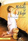 A Melody of Hope, Cathy Robinson, 1462011926