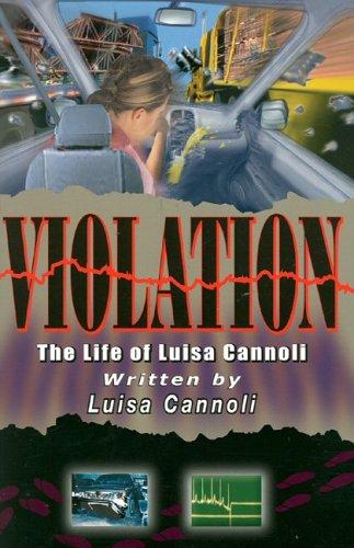 Download Violation: The Life Of Luise Cannoli pdf epub