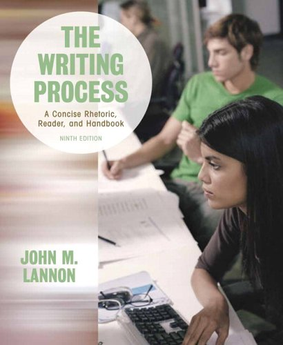 The Writing Process: A Concise Rhetoric, Reader, and Handbook (9th Edition)