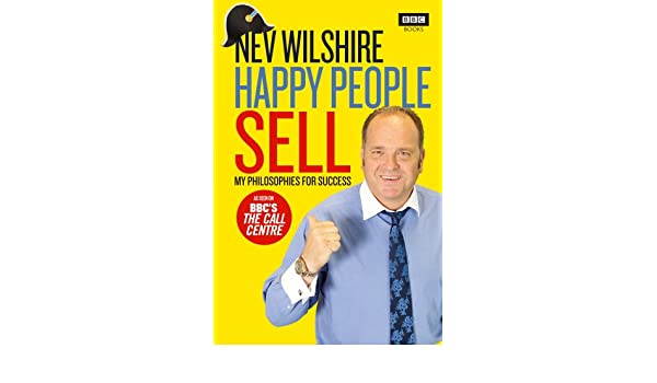 Happy People Sell: My Philosophies for Success