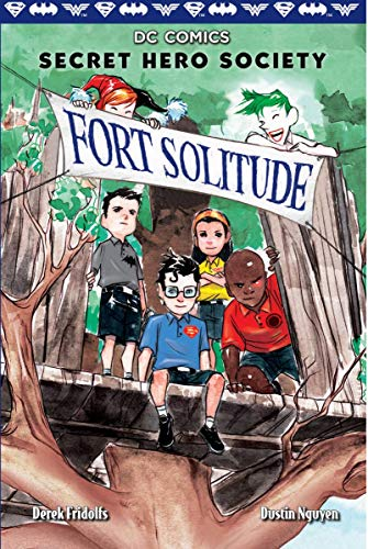 Fort Solitude (DC Comics: Secret Hero Society ()