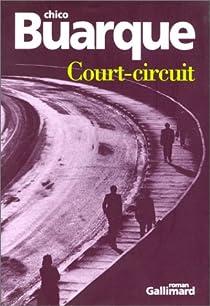 Court-circuit par Buarque