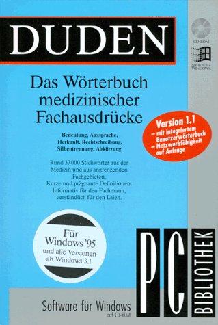Duden.Das Wörterbuch medizinischer Fachausdrücke. CD- ROM für Windows 3.1/95