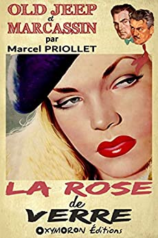 La rose de verre (Old Jeep et Marcassin) (French Edition) by [Priollet, Marcel]