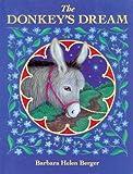 The Donkey's Dream, Barbara Helen Berger, 0698116054
