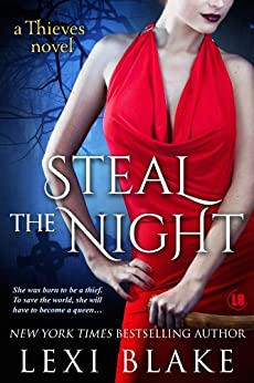 Steal the Night (Thieves Book 5) by [Blake, Lexi]