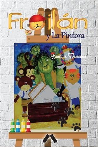 Froilán y La Pintora (Las Aventuras de Froiln - Serie 3 ...