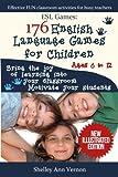 Esl Games: 176 English Language Games for Children