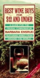 Best Wine Buys for $12 and Under, Barbara Ensrud, 0679756620