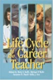 img - for Life Cycle of the Career Teacher (1-Off Series) book / textbook / text book