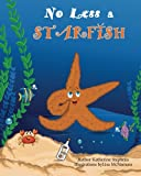 img - for No Less a Starfish book / textbook / text book