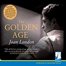 The Golden Age Audiobook by Joan London Narrated by Daniel Koek