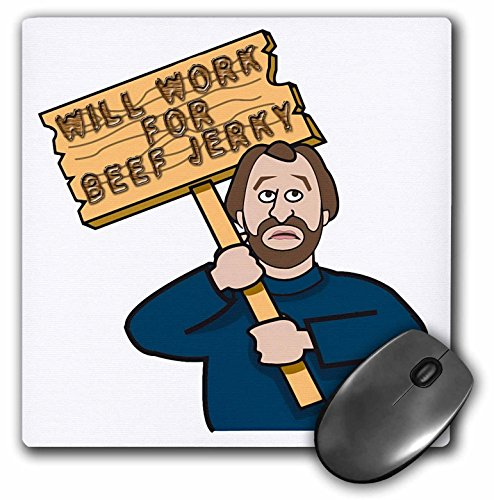 Price comparison product image 3Drose LLC 8 X 8 X 0.25 Inches Mouse Pad, Funny Humorous Man Guy with a Sign Will Work for Beef Jerky (Mp_117020_1)