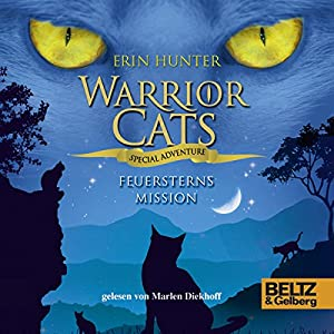 Feuersterns Mission (Warrior Cats: Special Adventure 1) Hörbuch