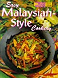 Easy Malaysian Style Cookery (Australian Women's Weekly Home Library Series)