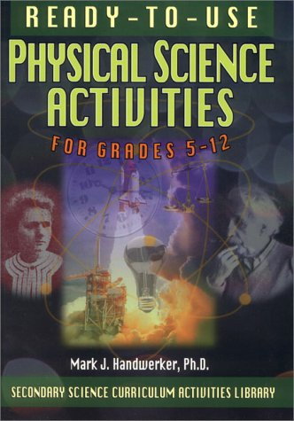 Lessons Physical Activity (Ready-To-Use Physical Science Activities for Grades 5-12 (Secondary Science Curriculum Activities Library))