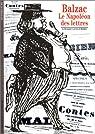 Balzac : Le Napoléon des lettres par Gengembre