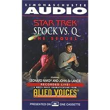 Startrek: Spock Vs Q: The Sequel