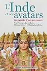 L'Inde et ses avatars. Pluralités d'une puissance par Serge Granger