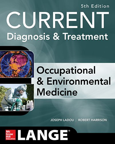 CURRENT Occupational and Environmental Medicine 5/E Pdf