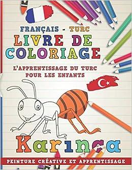Amazon Fr Livre De Coloriage Francais Turc I L