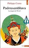 Padmasambhava. La Magie de l'Eveil par Cornu