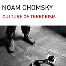 The Culture of Terrorism Audiobook by Noam Chomsky Narrated by Brian Jones